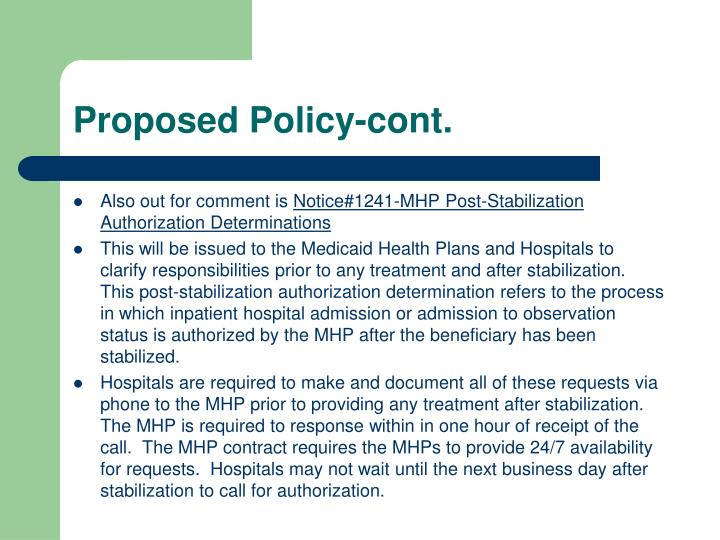 Proposed Policy-cont.