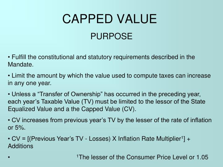CAPPED VALUE