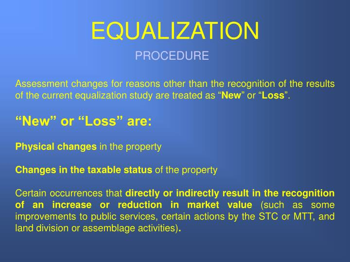 EQUALIZATION