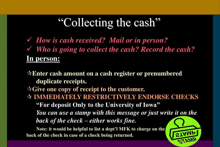 """""""Collecting the cash"""""""