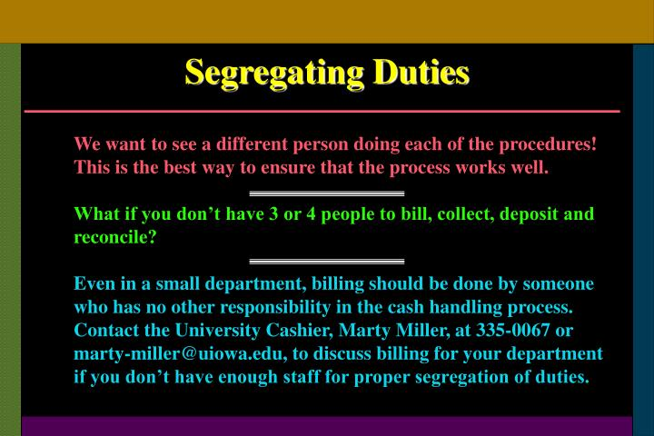 Segregating Duties