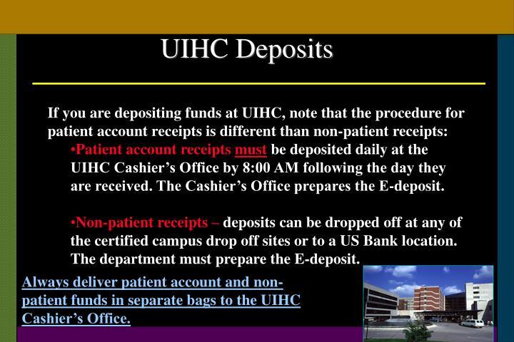 UIHC Deposits