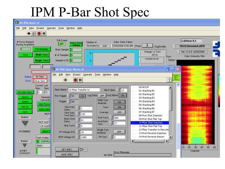 Ipm p bar shot spec