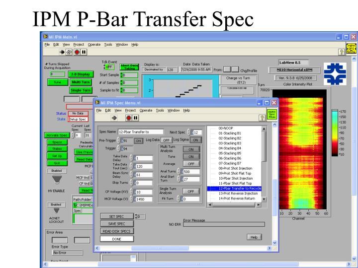 Ipm p bar transfer spec