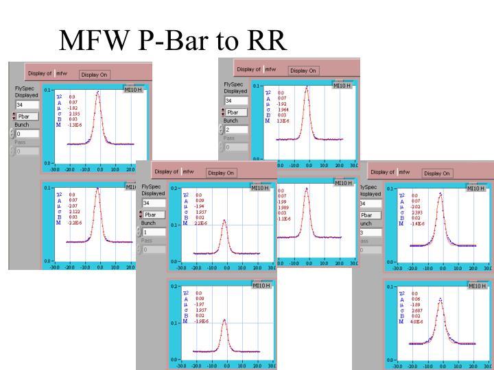 MFW P-Bar to RR