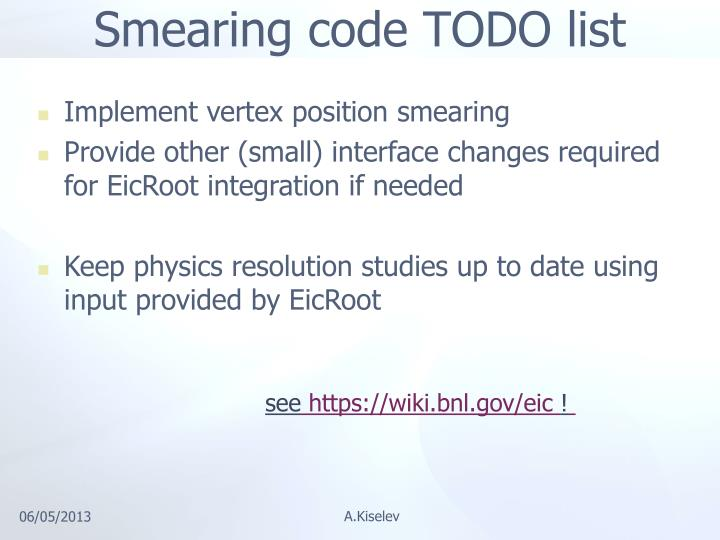 Smearing code TODO list