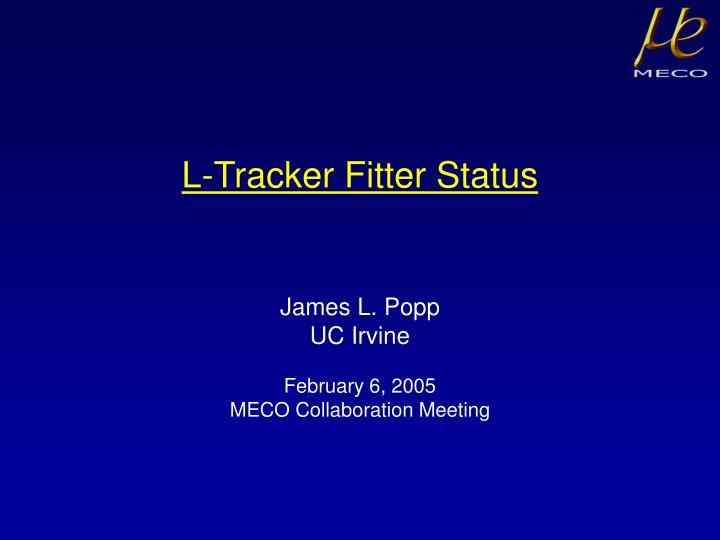 L tracker fitter status
