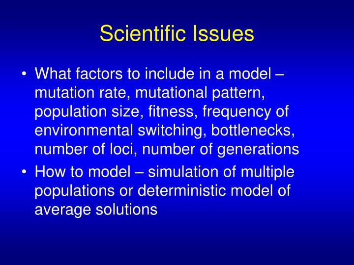 Scientific Issues