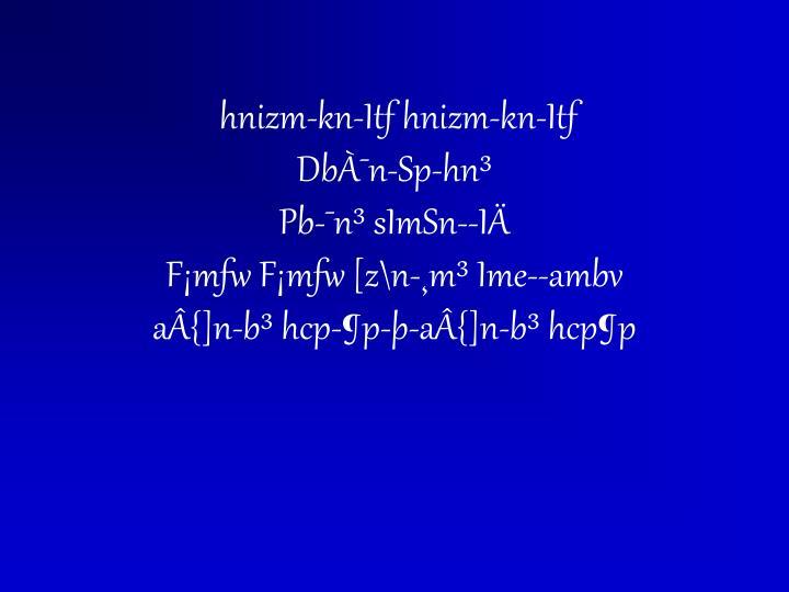 hnizm-kn-Itf hnizm-kn-Itf