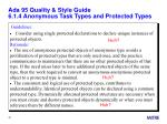 ada 95 quality style guide 6 1 4 anonymous task types and protected types