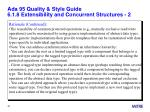 ada 95 quality style guide 6 1 8 extensibility and concurrent structures 2