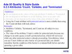 ada 95 quality style guide 6 2 3 attributes count callable and terminated