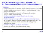 ada 95 quality style guide section 6 1 1 6 1 concurrency options 6 1 1 protected objects 1