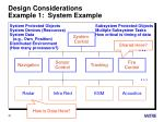 design considerations example 1 system example