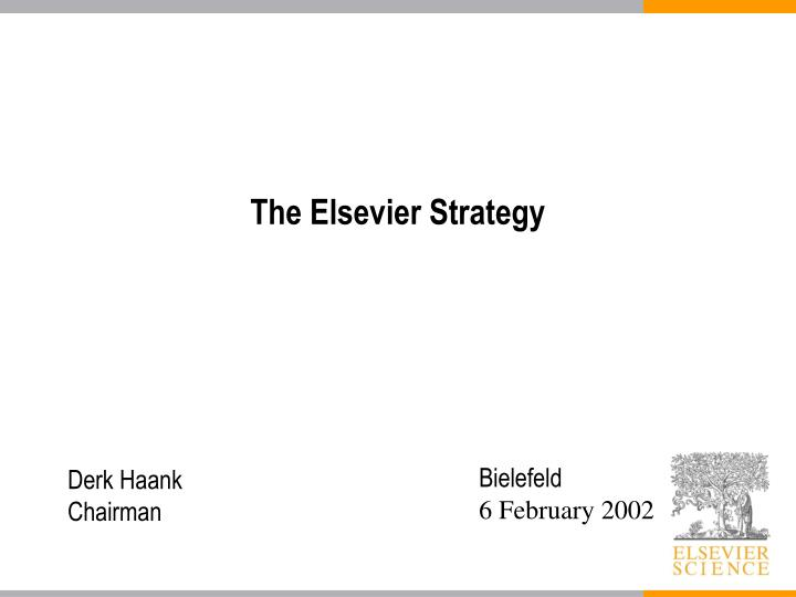 The Elsevier Strategy