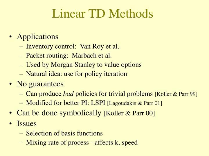 Linear TD Methods