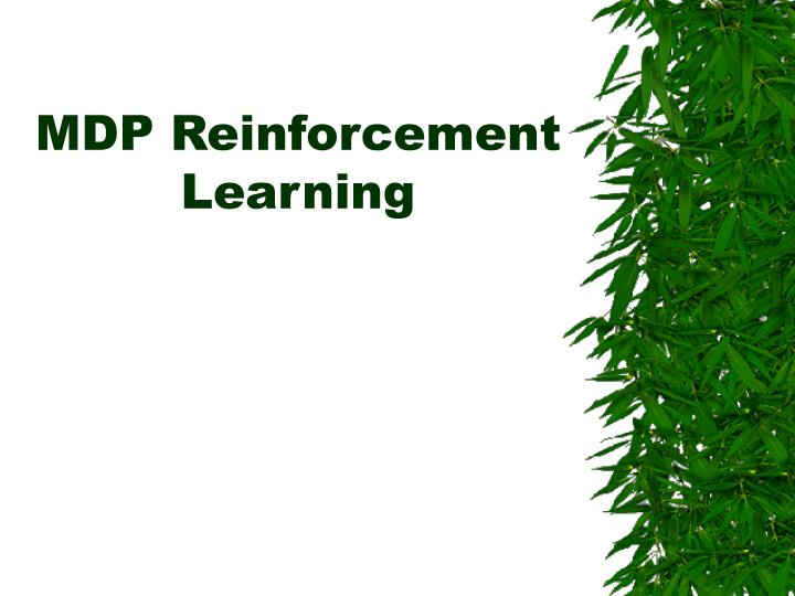 mdp reinforcement learning n.
