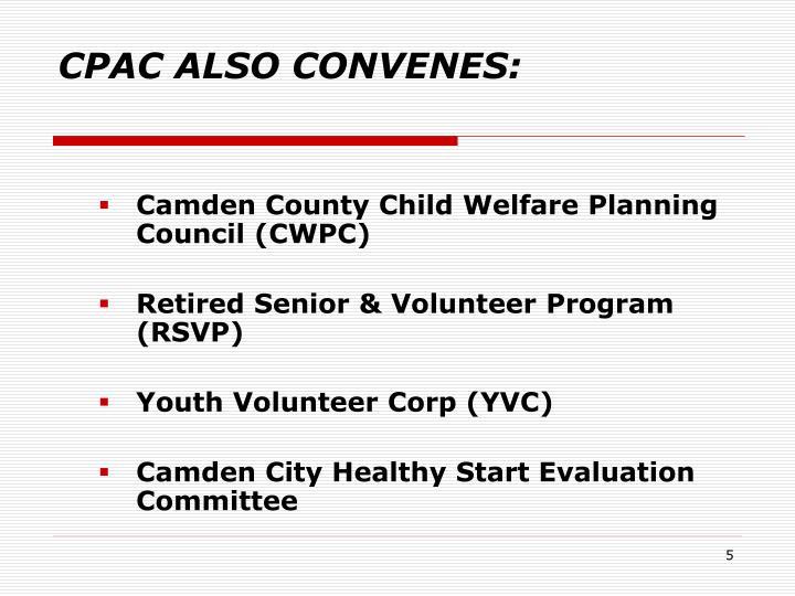 CPAC ALSO CONVENES: