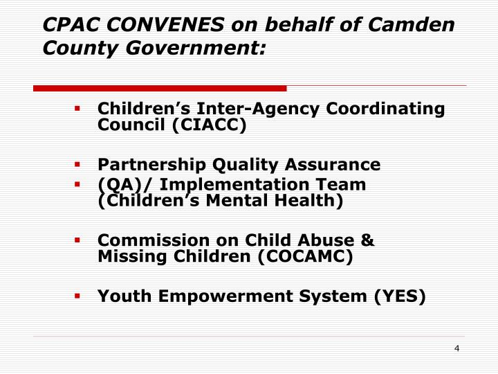 CPAC CONVENES on behalf of Camden County Government:
