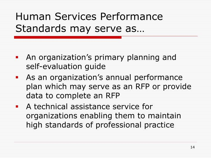 Human Services Performance Standards may serve as…