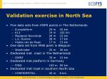 validation exercise in north sea1