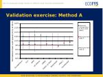 validation exercise method a1
