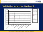 validation exercise method b1