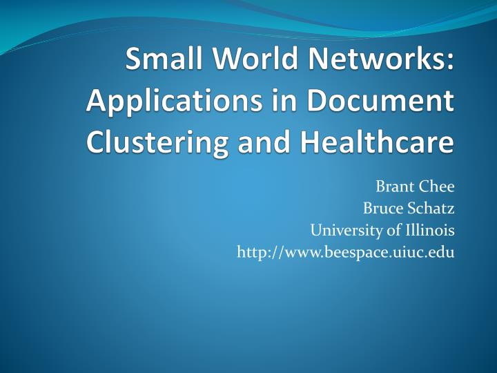 small world networks applications in document clustering and healthcare