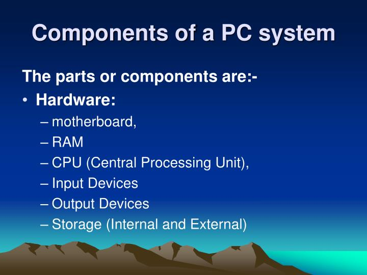 Components of a PC system