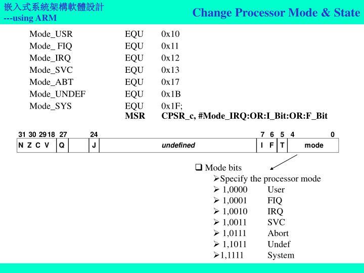 Change Processor Mode & State