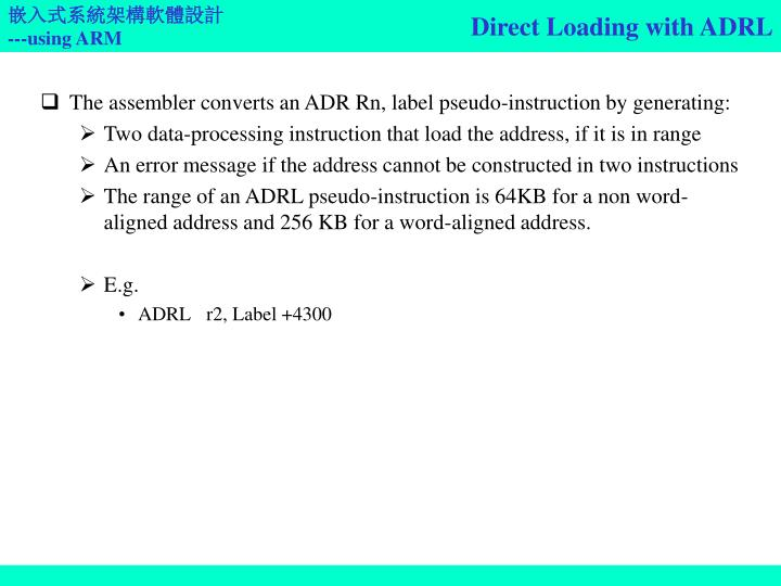 Direct Loading with ADRL