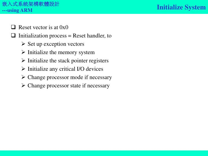 Initialize System