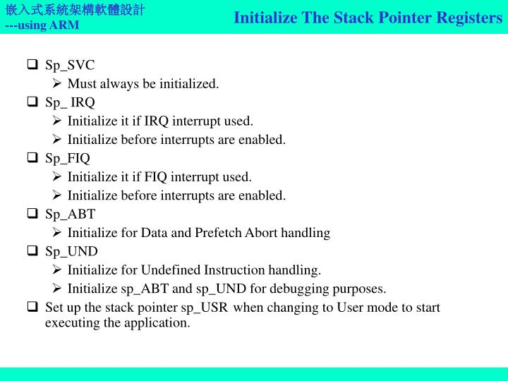 Initialize The Stack Pointer Registers