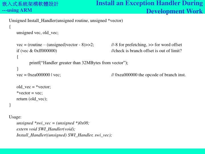 Install an Exception Handler During Development Work