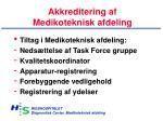 akkreditering af medikoteknisk afdeling