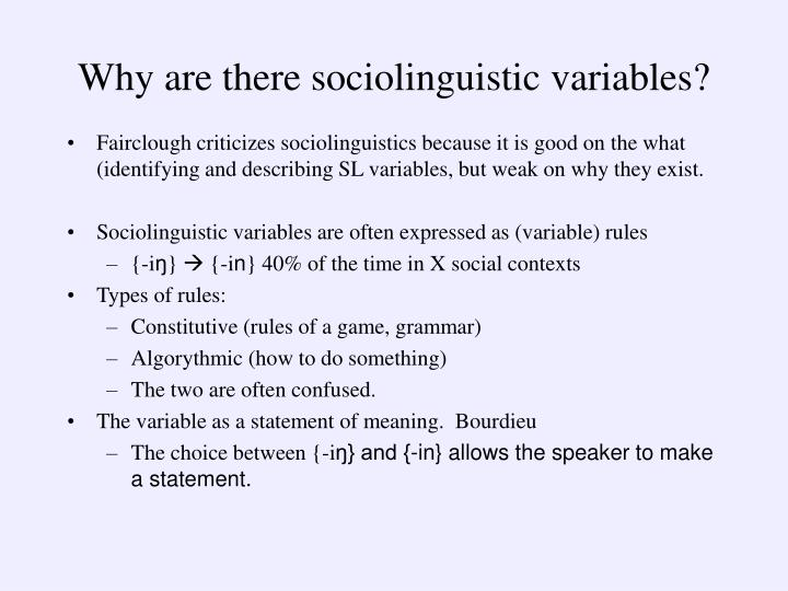 Why are there sociolinguistic variables?