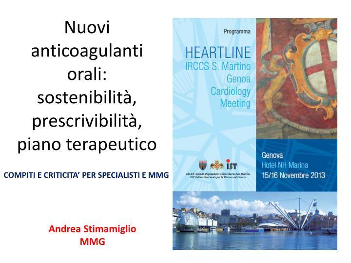 nuovi anticoagulanti orali sostenibilit prescrivibilit piano terapeutico n.