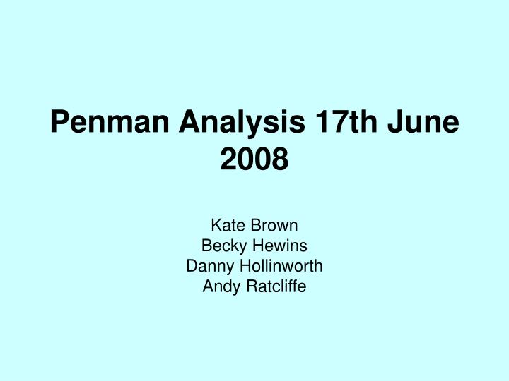 Penman analysis 17th june 2008