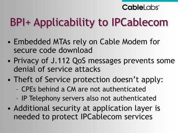 BPI+ Applicability to IPCablecom