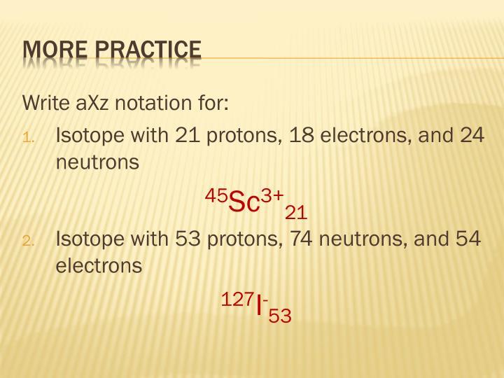 Write aXz notation for: