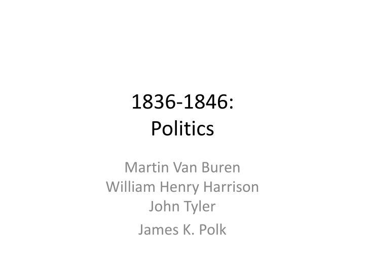 1836 1846 politics