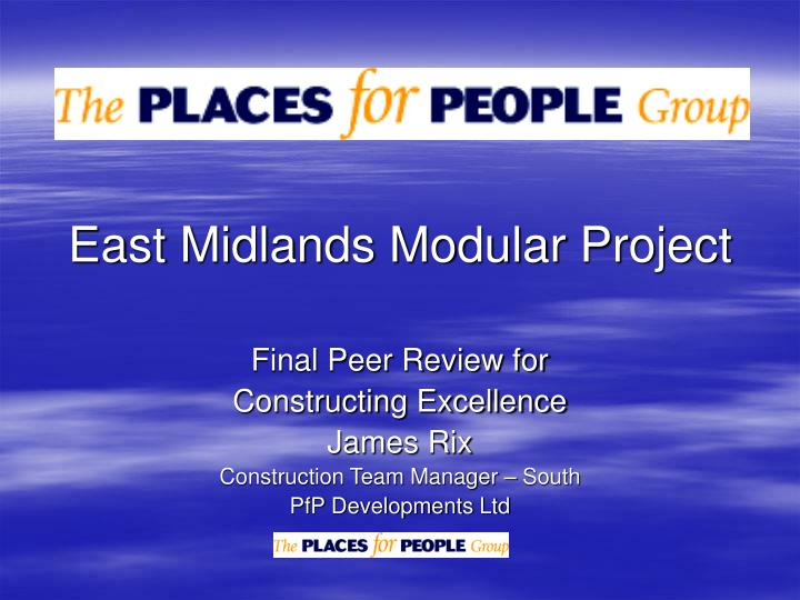 East midlands modular project