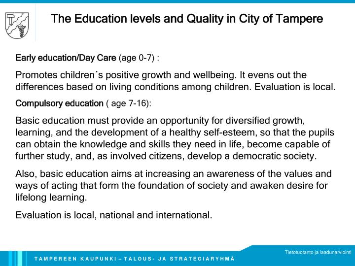 The Education levels and Quality in City of Tampere