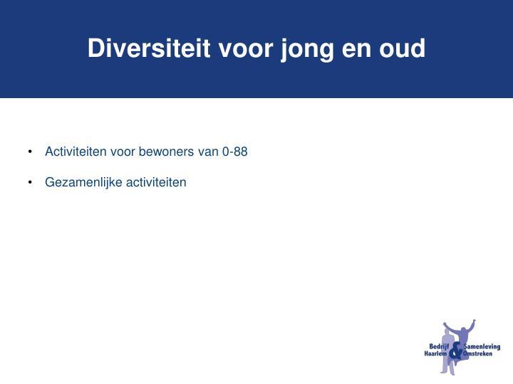 Diversiteit voor jong en oud