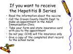 if you want to receive the hepatitis b series