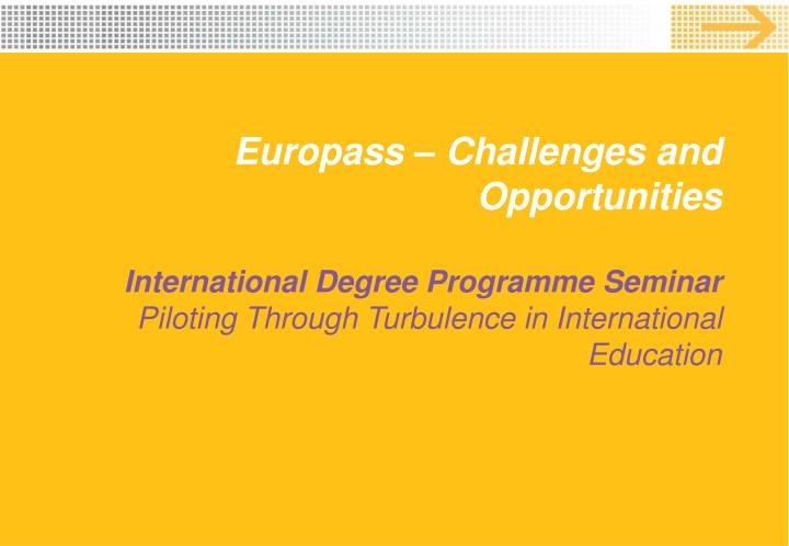 Europass – Challenges and Opportunities