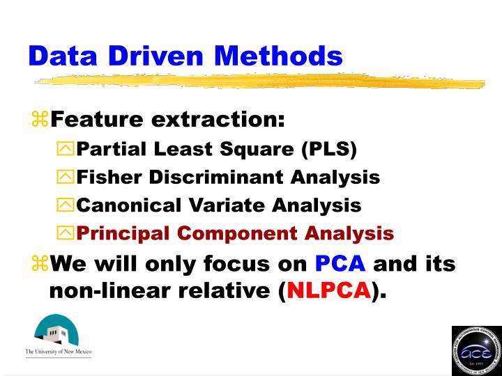 Data Driven Methods