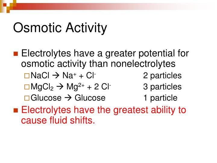 Osmotic Activity