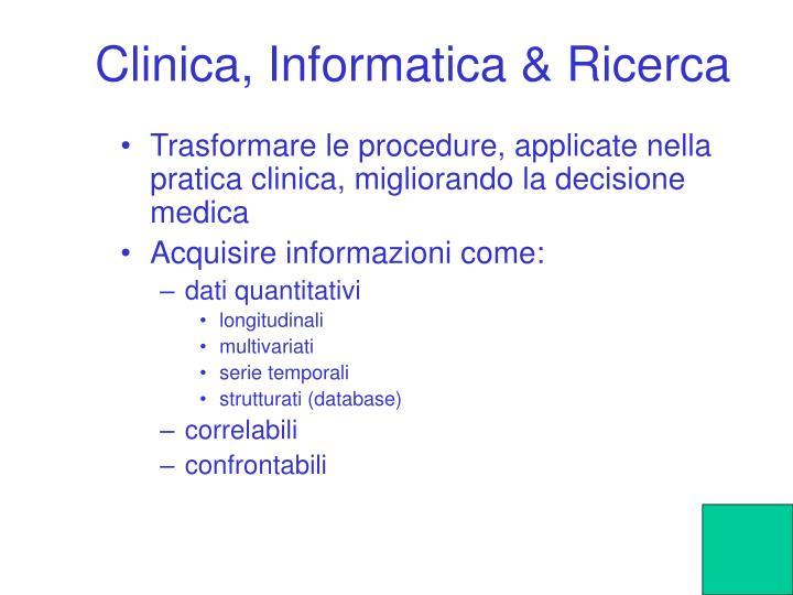 Clinica, Informatica & Ricerca