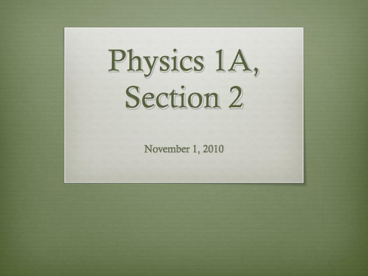 Physics 1a section 2